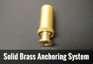 solid brass anchoring system